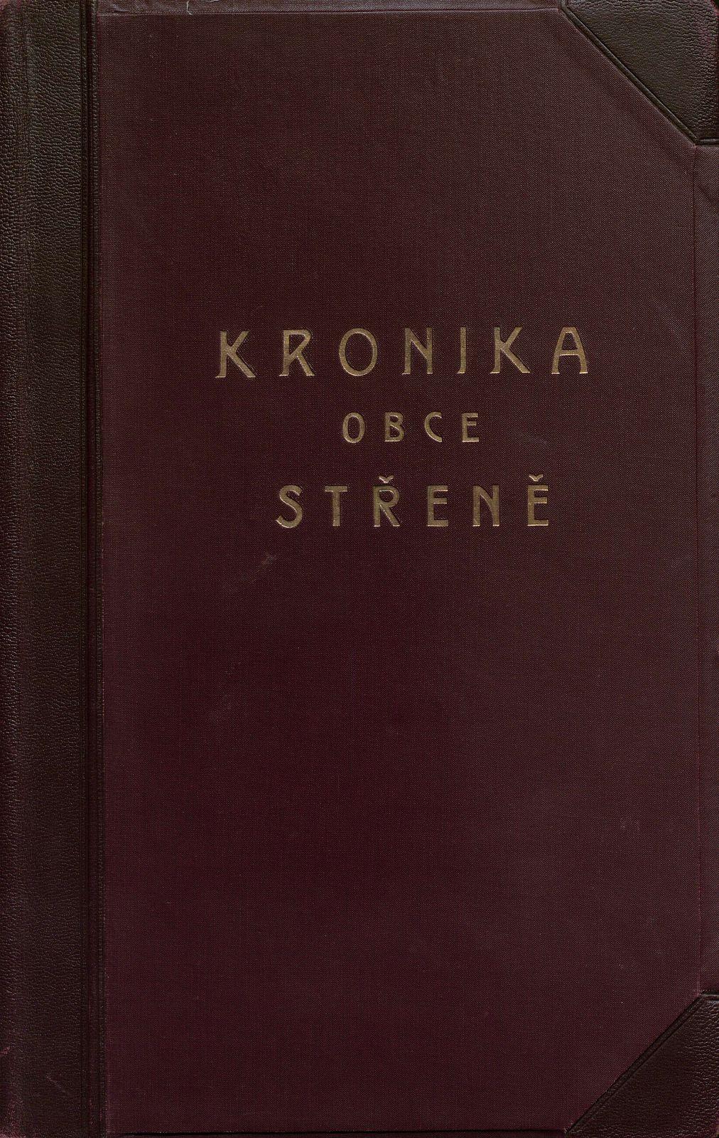 Kronika obce Střeně II. 1930 - 1981