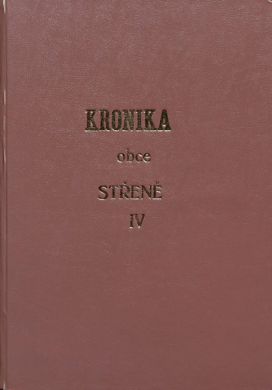 Kronika obce Střeně IV. 1994 - 2003